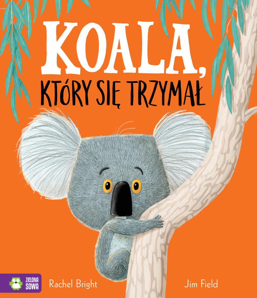 Koala, który się trzymał. Okładka