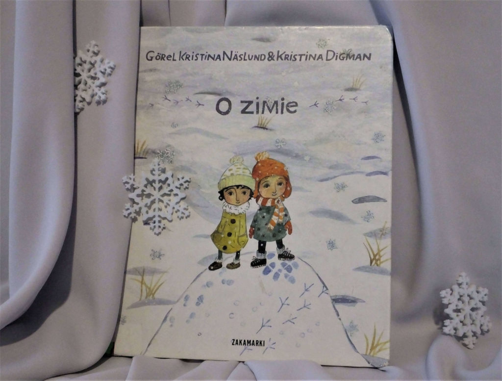 """Okładka książki """"O zimie"""" Görel Kristina Näslund, Kristina Digman"""