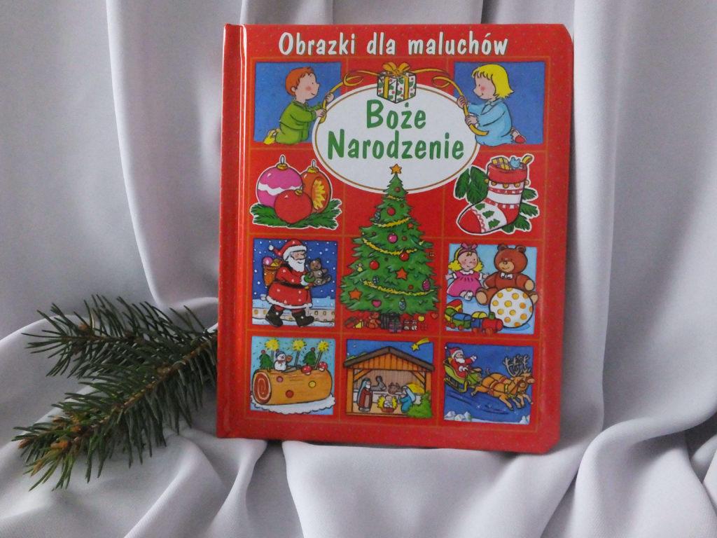 """Okładka książki """"Obrazki dla maluchów. Boże Narodzenie"""""""