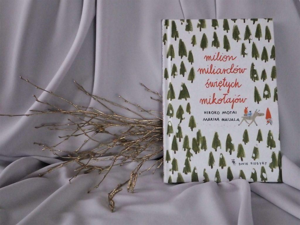 """Okładka książki """"Milion miliardów świętych Mikołajów""""Okładka książki """"Milion miliardów świętych Mikołajów""""Okładka książki """"Milion miliardów świętych Mikołajów"""""""