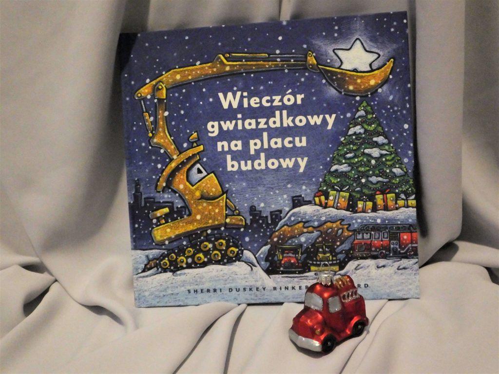 """Okładka książki """"Wieczór gwiazdkowy na placu budowy"""""""