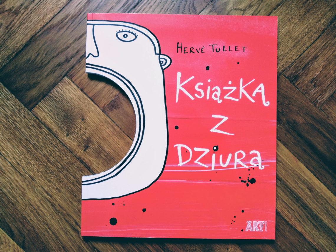 """Herve Tullet """"Książka z dziurą""""Okładka"""