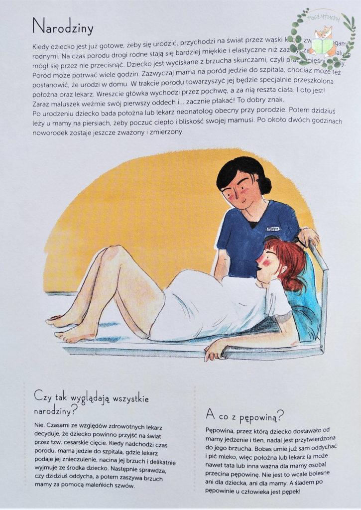 """""""9 miesięcy. Od zarodka do noworodka! Przewodnik po ciąży dla całej rodziny"""" Courtney Adamo i Esther van de Paal - narodziny"""
